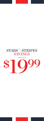 Stars & Stripes Savings! Starting at $19.99!