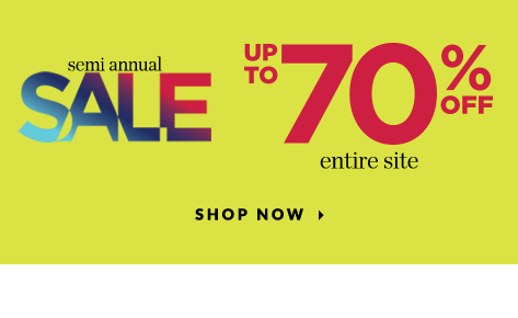 Semi-Annual Sale: Up To 70% Off the Entire Site! Shop Now.
