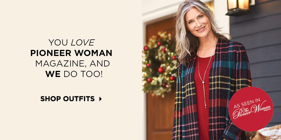 You Love Pioneer Woman Magazine, and we do too! Shop Outfits.