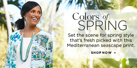Colors Of Spring. Set the scene for spring style that's fresh picked with this Mediterranean seascape print. Shop Now.