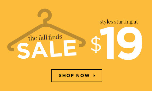 The Fall Finds Sale: Styles Starting At $19! Shop Now!