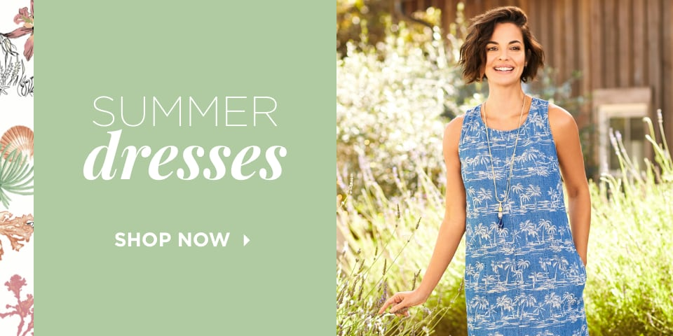 Summer Dresses. Shop Now.