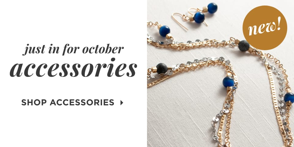 Just-In Styles. Shop Accessories.