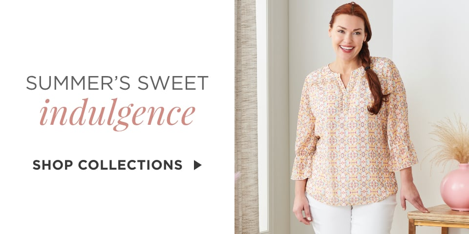 Summer's Sweet Indulgence. Shop Collection.