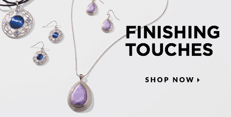 Finishing Touches. Shop Now.