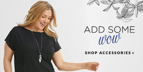 "Add Some ""Wow!"" Shop Accessories."