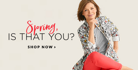 Spring, is that you? Shop Now.