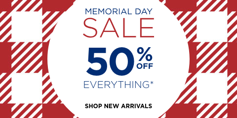 Memorial Day Sale: Take 50% Off Everything*! Shop New Arrivals.