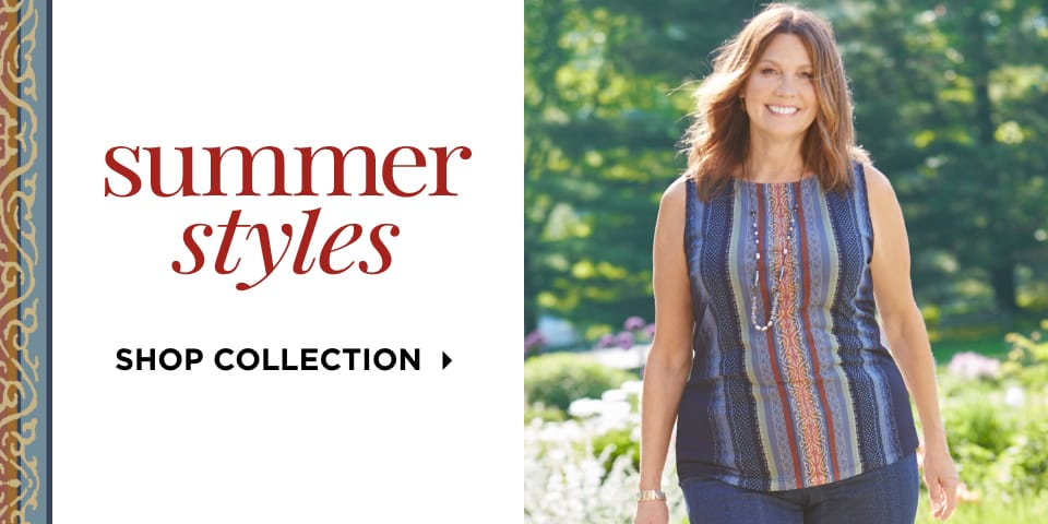 Summer Styles. Shop Collection.