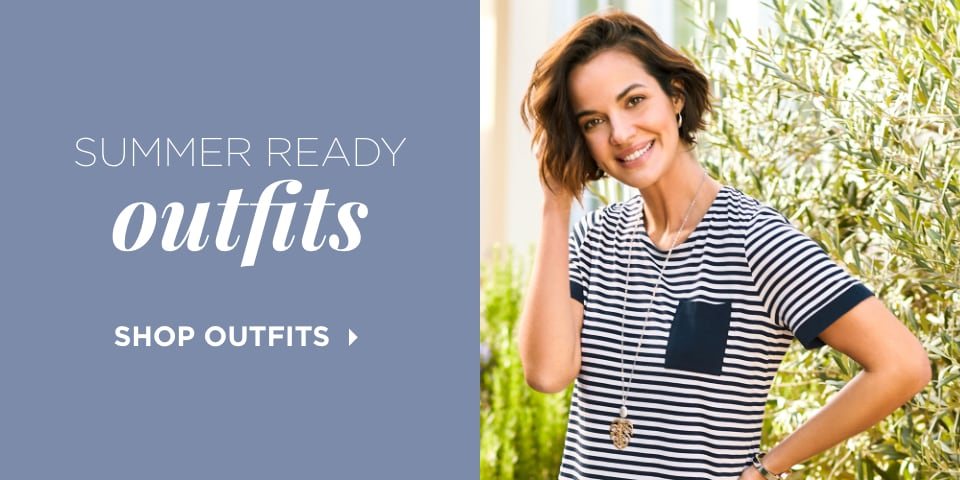 Summer Ready Outfits. Shop Outfits.