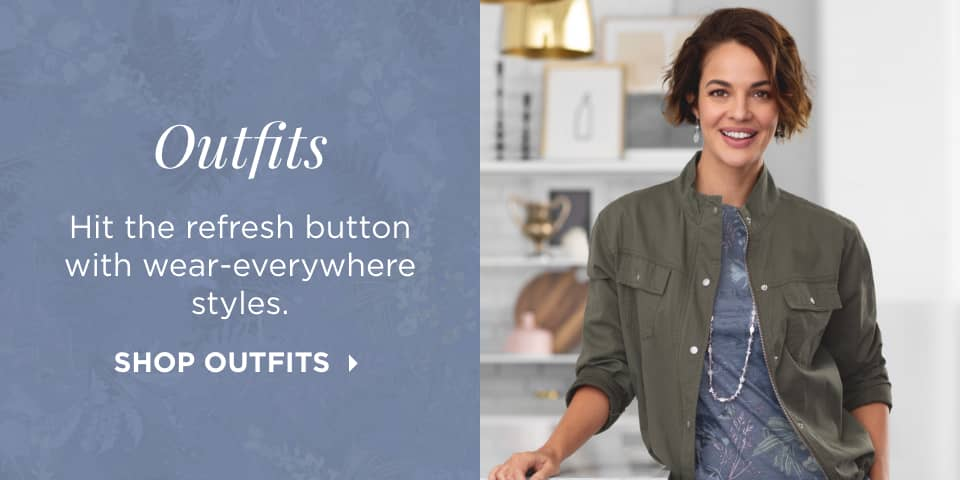 "Outfits: Hit the ""refresh"" button with wear-everywhere styles. Shop Outfits."
