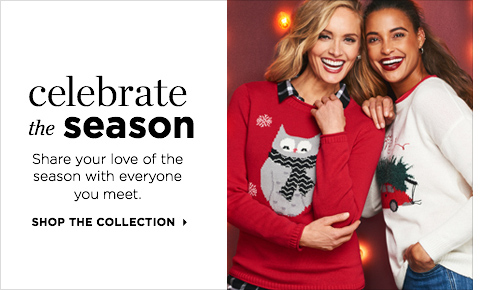 Celebrate the Season: Share your love of the season with everyone you meet! Shop the Collection.