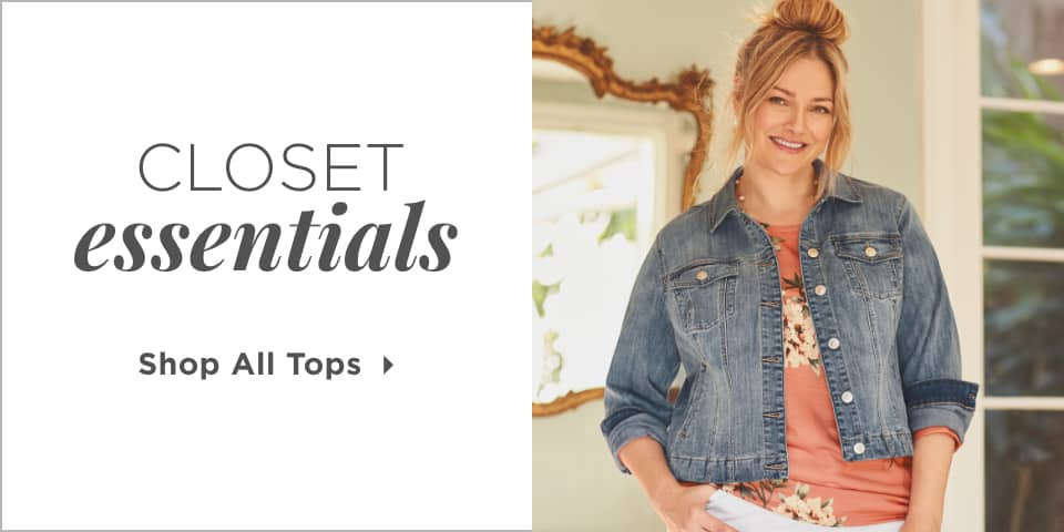 Closet Essentials. Shop All Tops!
