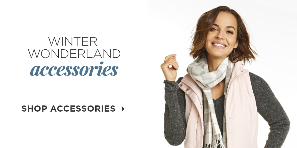 Winter Wonderland Accessories. Shop Accessories.