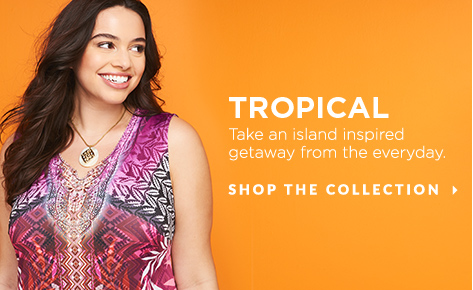 Tropical: Take an island-inspired getaway from the everyday