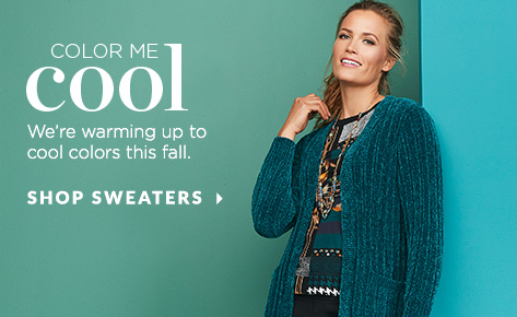 Color Me Cool. We're warming up to cool colors this Fall. Shop Sweaters.