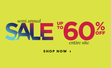 Semi-Annual Sale: Up To 60% Off the Entire Site! Shop Now.