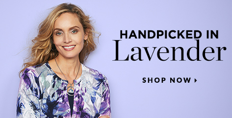 Handpicked In Lavender. Shop Now.